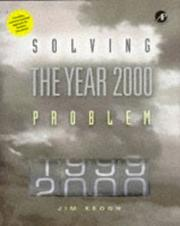 Cover of: Solving the year 2000 problem