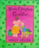 Cover of: Merry Christmas, Geraldine