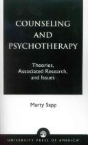 Cover of: Counseling and psychotherapy: theories, associated research, and issues