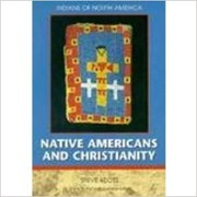 Cover of: Native Americans and Christianity