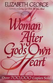 Cover of: A Woman After God's Own Heart®