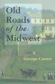 Cover of: Old roads of the Midwest
