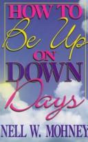 Cover of: How to be up on down days