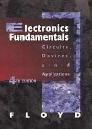 Cover of: Electronics Fundamentals and Experiments: Circuits, Devices, and Applications