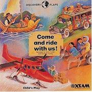 Cover of: Come and ride with us!