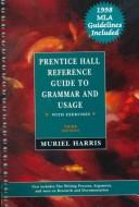 Cover of: Prentice Hall Reference Guide to Grammar and Usage With Exercises/With     Mla 98 Update