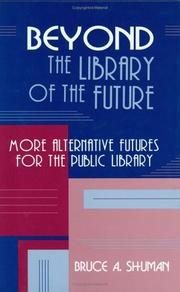 Cover of: Beyond the library of the future
