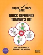 Cover of: Retail Best Practices and Quick Reference to Food Safety & Sanitation Trainer's Kit