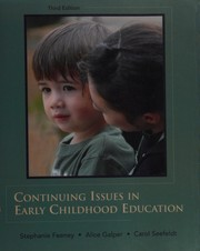 Cover of: Continuing issues in early childhood education