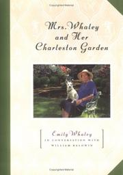 Cover of: Mrs. Whaley and her Charleston garden