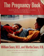 Cover of: The pregnancy book: a month-by-month guide