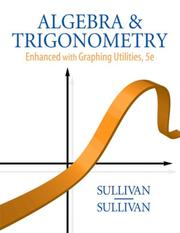 Cover of: Algebra and Trigonometry Enhanced with Graphing Utilities (5th Edition)