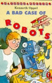 Cover of: A Bad Case of Robots (Young Puffin Story Books)
