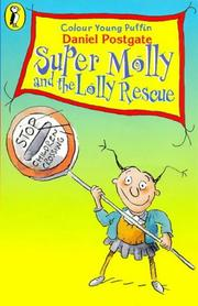 Cover of: Super Molly and the Lolly Rescue (Colour Young Puffin)