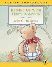 Cover of: Keeping Up with Teddy Robinson (Puffin Audiobooks)