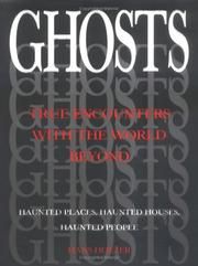 Cover of: Ghosts: True Encounters with the World Beyond