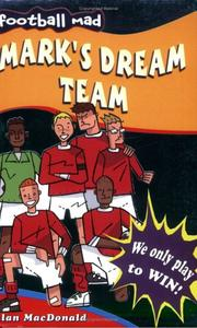 Cover of: Mark's Dream Team (Football Mad)