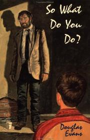 Cover of: So what do you do?
