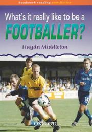 Cover of: What's It Really Like to Be a Footballer? (Headwork Reading: Non-Fiction, Pack B)