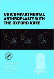 Cover of: Unicompartmental Arthroplasty with the Oxford Knee (Oxford Medical Publications)