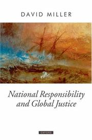 Cover of: National Responsibility and Global Justice (Oxford Political Theory)