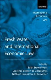 Cover of: Fresh Water and International Economic Law (International Economic Law Series)