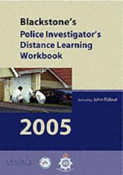 Cover of: Blackstone's Police Investigator's Manual and Distance Learning Workbook 2005 (Blackstone's Police Manuals)