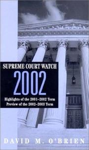 Cover of: Supreme Court Watch 2002: Highlights of the 2001-2002 Term: Preview of the 2002-2003 Term (Supreme Court Watch)