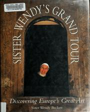 Cover of: Sister Wendy's grand tour: discovering Europe's great art