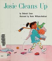 Cover of: Josie cleans up