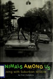 Cover of: Animals Among Us: Living With Suburban Wildlife