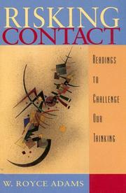 Cover of: Risking contact: readings to challenge our thinking