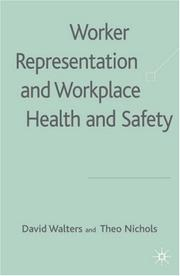Cover of: Worker Representation and Workplace Health and Safety
