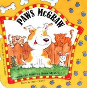 Cover of: Paws McGraw and the Missing Bone Mystery