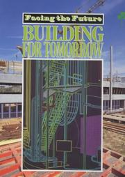 Cover of: Building for Tomorrow (Facing the Future)