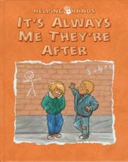 Cover of: It's Always Me They're After (Helping Hands Series)