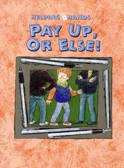 Cover of: Pay Up or Else (Helping Hands)