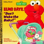 "Cover of: Elmo says, ""Don't wake the baby!"""