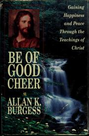 Cover of: Be of good cheer