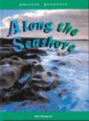 Cover of: Along the Sea Shore (Amazing Journeys)