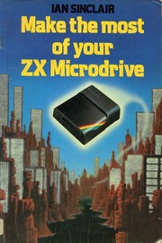 Cover of: Make the Most of Your ZX Microdrive