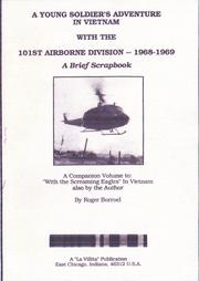 Cover of: A  Young Soldier's Adventure in Vietnam with the 101st Airborne Division, 1968-1969