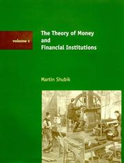 Cover of: The Theory of Money and Financial Institutions, Vol. 1