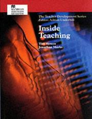 Cover of: Inside Teaching (Teacher Development)
