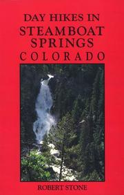 Cover of: Day hikes in Steamboat Springs, Colorado