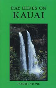 Cover of: Day hikes on Kauai: 55 great hikes