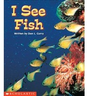 Cover of: I See Fish