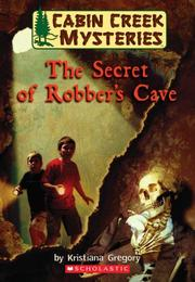 Cover of: Secret Of Robber's Cave