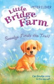 Cover of: Smudge Finds the Trail (Little Bridge Farm)