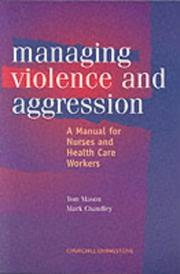 Cover of: Managing Violence and Aggression
